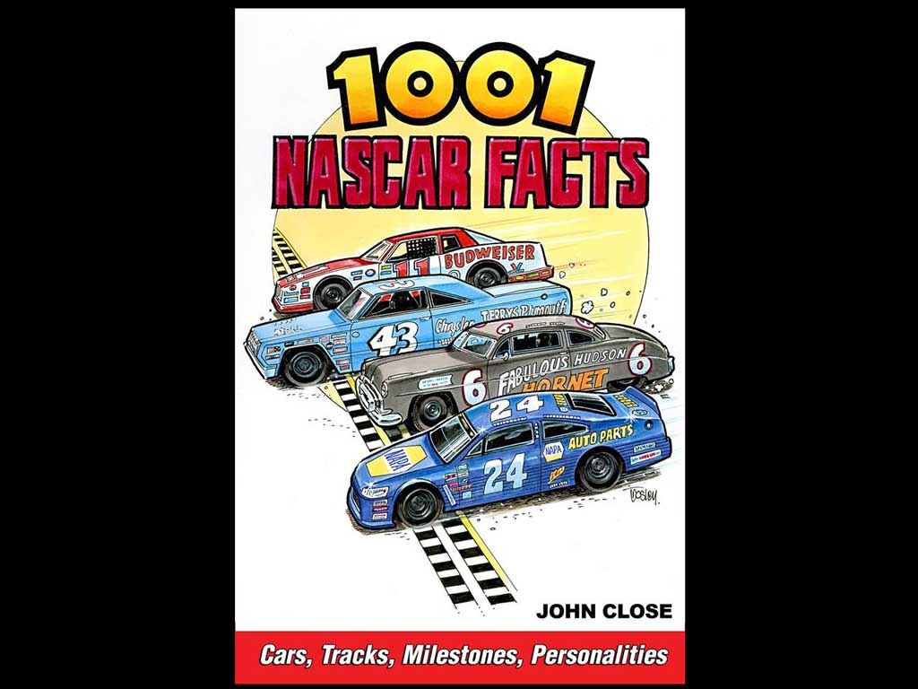 1001 NASCAR Facts by John Close