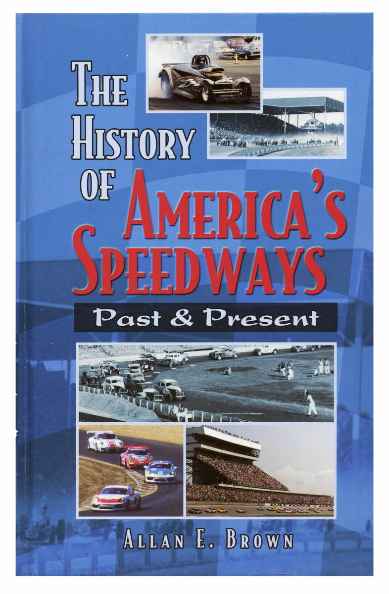 History of America's Speedways